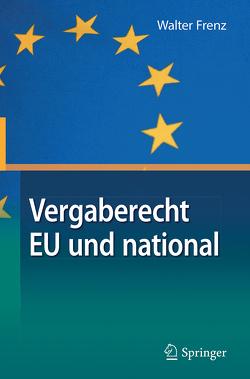 Vergaberecht EU und national von Frenz,  Walter