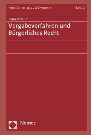 Vergabeverfahren und Bürgerliches Recht von Bitterich,  Klaus