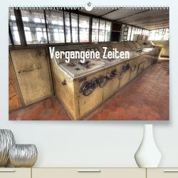 Vergangene Zeiten (Premium, hochwertiger DIN A2 Wandkalender 2021, Kunstdruck in Hochglanz) von Antoniewski,  Torsten