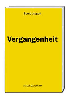 Vergangenheit von Jaspert,  Bernd