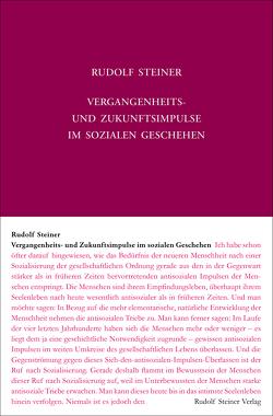 Vergangenheits- und Zukunftsimpulse im sozialen Geschehen von Steiner,  Rudolf