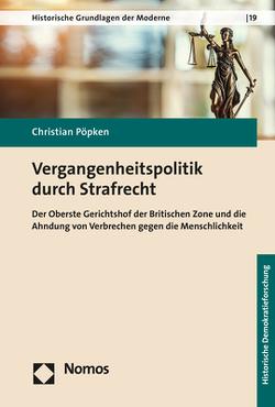 Vergangenheitspolitik durch Strafrecht von Pöpken,  Christian