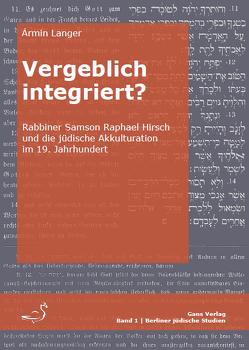Vergeblich integriert? von Langer,  Armin