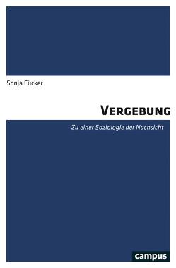 Vergebung von Fücker,  Sonja