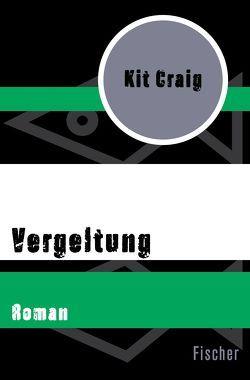 Vergeltung von Craig,  Kit, Lange,  Wigand