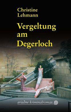Vergeltung am Degerloch von Lehmann,  Christine