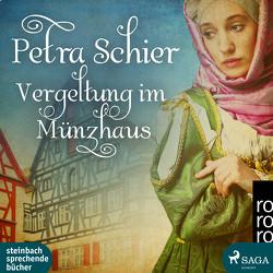 Vergeltung im Münzhaus von Adjei,  Claudia, Schier,  Petra