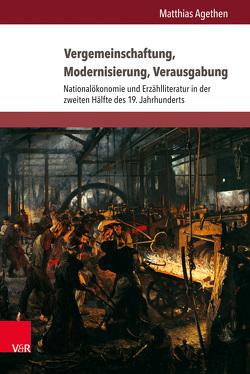 Vergemeinschaftung, Modernisierung, Verausgabung von Agethen,  Matthias