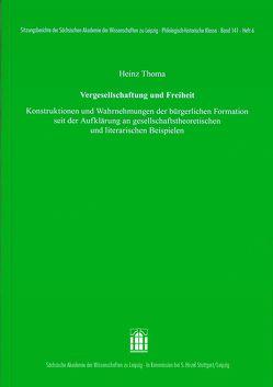 Vergesellschaftung und Freiheit von Thoma,  Heinz