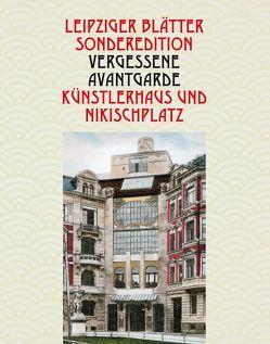 Vergessene Avantgarde – Künstlerhaus und Nikischplatz