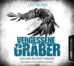 Vergessene Gräber von Born,  Leo, Godec,  Sabina