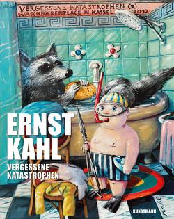 Vergessene Katastrophen von Kahl,  Ernst
