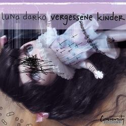 Vergessene Kinder von Darko,  Luna