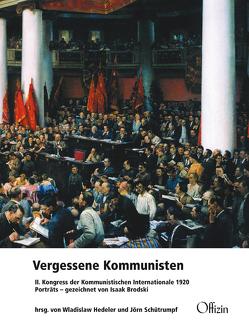 Vergessene Kommunisten von Hedeler,  Wladislaw, Schütrumpf,  Jörn