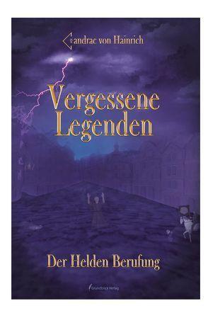 Vergessene Legenden von Hainrich,  Candrac von