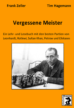 Vergessene Meister von Frank,  Zeller, Tim,  Hagemann