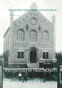 Vergessene Nachbarn von Klein,  Gabriele, Walter,  Herbert, Werner,  Gerda