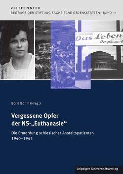 """Vergessene Opfer der NS-""""Euthanasie"""" von Böhm,  Boris"""