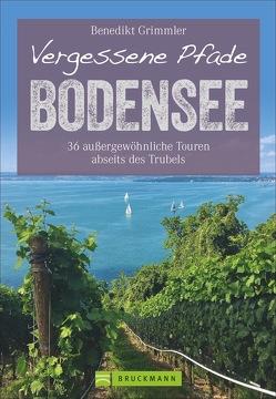 Vergessene Pfade Bodensee von Grimmler,  Benedikt