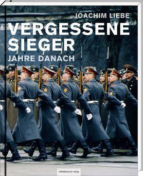 Vergessene Sieger von Butzmann,  Gunther, Immisch,  T. O., Liebe,  Joachim, Morré,  Jörg, Schorlemmer,  Friedrich