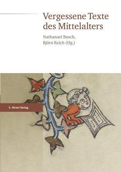 Vergessene Texte des Mittelalters von Busch,  Nathanael, Reich,  Björn