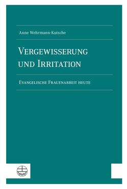 Vergewisserung und Irritation von Wehrmann-Kutsche,  Anne