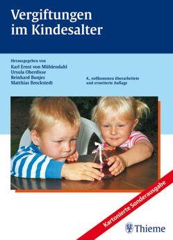 Vergiftungen im Kindesalter von Brockstedt,  Matthias, Bunjes,  Reinhard, Desel,  Herbert, Oberdisse,  Ursula, von Mühlendahl,  Karl Ernst