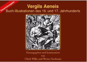 Vergil Gesamtausgabe von Suerbaum,  Werner, Wilke,  Ulrich