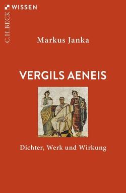 Vergils Aeneis von Janka,  Markus