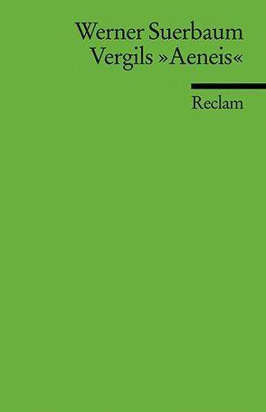 """Vergils """"Aeneis"""" von Suerbaum,  Werner"""