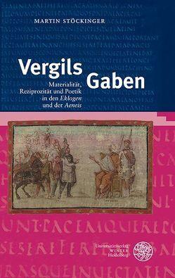 Vergils Gaben von Stöckinger,  Martin
