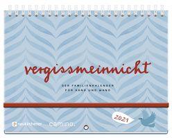 vergissmeinnicht 2021 – Der Familienkalender für Hand und Wand von Lerz,  Anja, Schmidt,  Silke