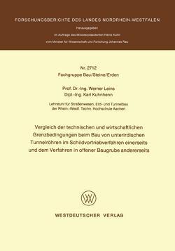 Vergleich der technischen und wirtschaftlichen Grenzbedingungen beim Bau von unterirdischen Tunnelröhren im Schildvortriebverfahren einerseits und dem Verfahren in offener Baugrube andererseits von Leins,  Werner