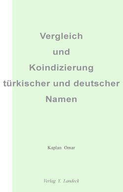 Vergleich und Koindizierung türkischer und deutscher Namen von Omar,  Kaplan