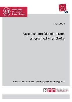 Vergleich von Dieselmotoren unterschiedlicher Größe von Wolf,  René