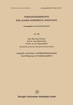 Vergleich von Korona- und Hitzdrahtanemometer durch Messung von Turbulenzspektren von Franzen,  Bruno