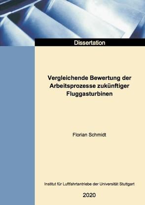 Vergleichende Bewertung der Arbeitsprozesse zukünftiger Fluggasturbinen von Schmidt,  Florian