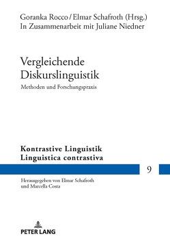 Vergleichende Diskurslinguistik. Methoden und Forschungspraxis von Rocco,  Goranka, Schafroth,  Elmar