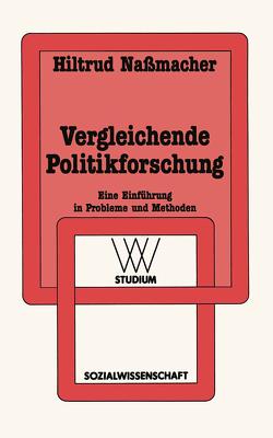Vergleichende Politikforschung von Nassmacher,  Hiltrud