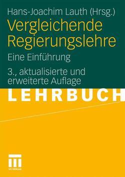 Vergleichende Regierungslehre von Lauth,  Hans-Joachim