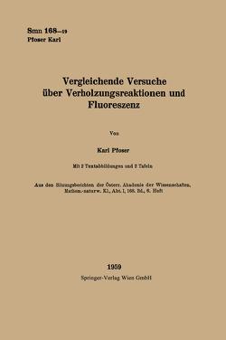 Vergleichende Versuche über Verholzungsreaktionen und Fluoreszenz von Pfoser,  Karl