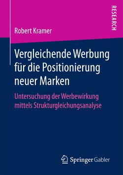 Vergleichende Werbung für die Positionierung neuer Marken von Kramer,  Robert