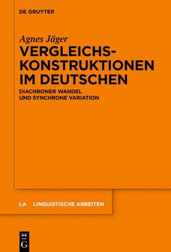 Vergleichskonstruktionen im Deutschen von Jäger,  Agnes