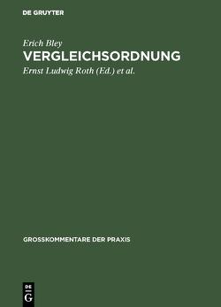 Vergleichsordnung von Bley,  Erich, Künne,  Karl, Roth,  Ernst Ludwig