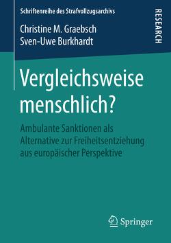 Vergleichsweise menschlich? von Burkhardt,  Sven-Uwe, Graebsch,  Christine M.