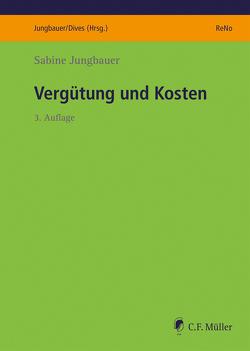 Vergütung und Kosten von Jungbauer,  Sabine