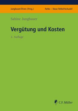 Vergütung und Kosten von Dives,  Veronika, Jungbauer,  Sabine