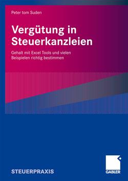 Vergütung in Steuerkanzleien von tom Suden,  Peter