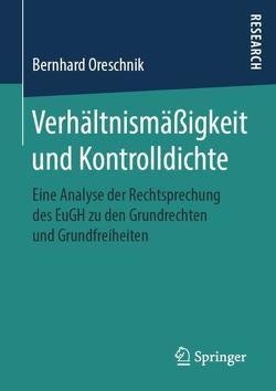 Verhältnismäßigkeit und Kontrolldichte von Oreschnik,  Bernhard