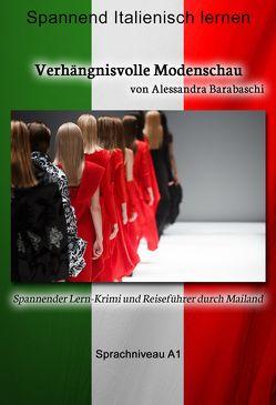 Verhängnisvolle Modenschau – Sprachkurs Italienisch-Deutsch A1 von Barabaschi,  Alessandra